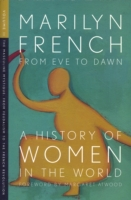 From Eve to Dawn, A History of Women in