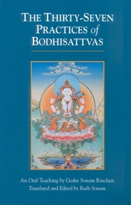 The Thirty-Seven Practices Of Bodhisattv