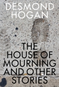 House of Mourning and Other Stories