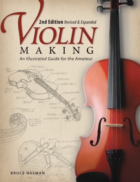 Violin Making, Second Edition Revised an