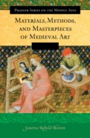 Materials, Methods, and Masterpieces of