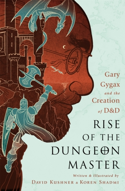 Rise of the Dungeon Master (Illustrated