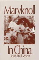 Mary Knoll in China