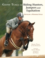 Geoff Teall on Riding Hunters, Jumpers a