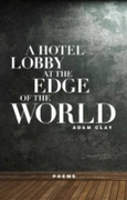 Hotel Lobby at the Edge of the World