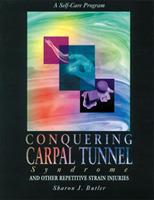 Conquering Carpal Tunnel Syndrome and Ot
