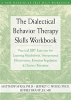 The Dialectical Behavior Therapy Skills