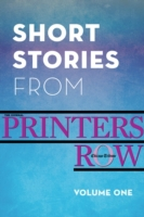 Short Stories from Printers Row, Volume