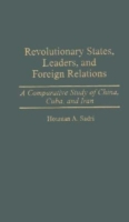 Revolutionary States, Leaders, and Forei