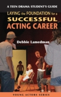 Teen Drama Student's Guide to Laying the