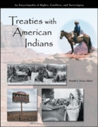 Treaties with American Indians: An Encyc