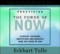 PRACTICING THE POWER OF NOW CD