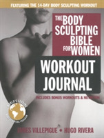 Body Sculpting Bible Workout Journal For