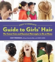 Cozys Complete Guide to Girls Hair