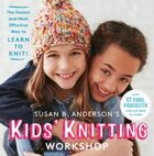 Susan B. Anderson's Kids' Knitting Works