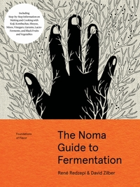 The Noma Guide to Fermentation (Foundati