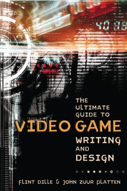 The Ultimate Guide To Video Game Writing