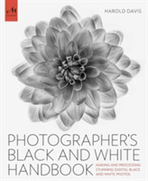 the photographers black and white handbook making and - 500×500