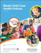 Model Child Care Health Policies