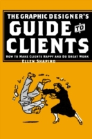 Graphic Designer's Guide to Clients