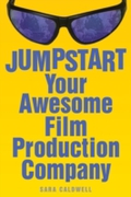 Jumpstart Your Awesome Film Production C