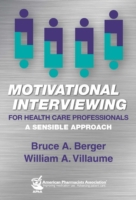 Motivational Interviewing for Health Car