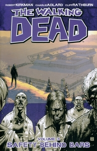 The Walking Dead Volume 3: Safety Behind