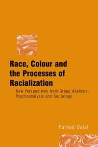 Race, Colour and the Processes of Racial