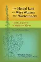 Herbal Lore of Wise Women and Wortcunner