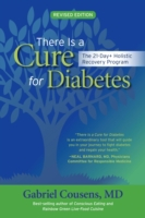 There Is a Cure for Diabetes, Revised Ed