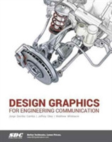 Design Graphics for Engineering Communic