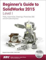 Beginner's Guide to SolidWorks 2015 - Le