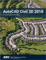 AutoCAD Civil 3D 2016 Fundamentals (ASCE