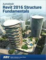 Autodesk Revit 2016 Structure Fundamenta