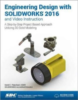 Engineering Design with SOLIDWORKS 2016