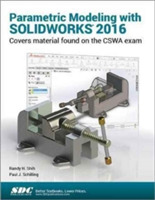 Parametric Modeling with SOLIDWORKS 2016