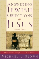 Answering Jewish Objections to Jesus : V