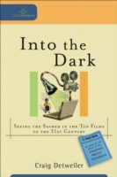 Into the Dark (Cultural Exegesis)