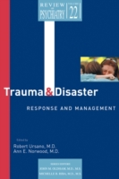 Trauma and Disaster Responses and Manage