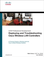 Deploying and Troubleshooting Cisco Wire