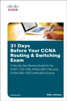 31 Days Before Your CCNA Routing & Switc