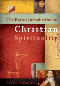 The Brazos Introduction to Christian Spi
