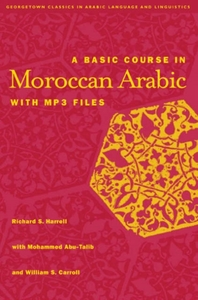 A Basic Course in Moroccan Arabic with M