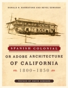 Spanish Colonial or Adobe Architecture o