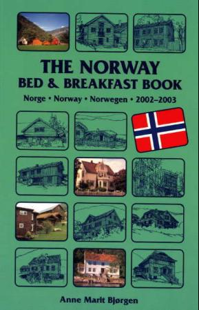The Norway bed and breakfast book 2002-2