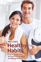 Wes Cole's Healthy Habits