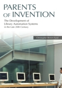 Parents of Invention: The Development of