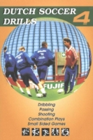 Dutch Soccer Drills: Dribbling, Passing,