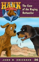 Case of the Raging Rottweiler