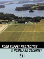 Food Supply Protection and Homeland Secu